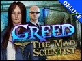 Greed - The Mad Scientist Deluxe