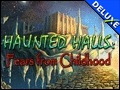 Haunted Halls - Fears from Childhood Deluxe