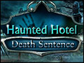 Haunted Hotel - Death Sentence Deluxe