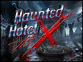 Haunted Hotel - The X Deluxe