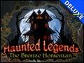 Haunted Legends - The Bronze Horseman Deluxe
