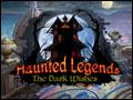 Haunted Legends - The Dark Wishes Deluxe