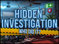 Hidden Investigation - Who did it? Deluxe