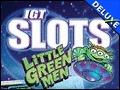IGT Slots Little Green Men