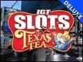 IGT Slots Texas Tea