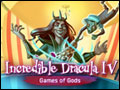 Incredible Dracula IV - Game of Gods Deluxe