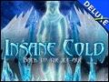 Insane Cold Deluxe