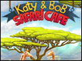 Katy and Bob - Safari Cafe Deluxe