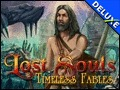 Lost Souls - Timeless Fables Deluxe