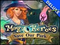 Magic Heroes - Save Our Park