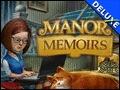 Manor Memoirs Deluxe
