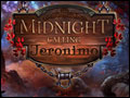Midnight Calling - Jeronimo Deluxe