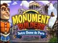 Monument Builders - Notre Dame