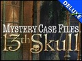Mystery Case Files - 13th Skull Deluxe