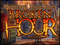 Mystery Case Files - Broken Hour Deluxe