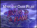 Mystery Case Files - Moths to a Flame Deluxe