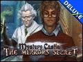Mystery Castle - The Mirror's Secret Deluxe