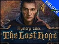 Mystery Tales  The Lost Hope Platinum Edition