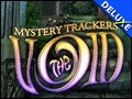 Mystery Trackers - The Void Deluxe