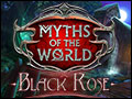 Myths of the World - Black Rose Deluxe