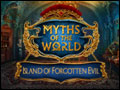 Myths of the World - Island of Forgotten Evil Deluxe
