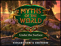 Myths of the World - Under the Surface Deluxe
