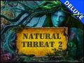 Natural Threat 2