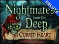 Nightmares from the Deep - The Cursed Heart