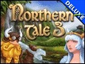 Northern Tale 3 Deluxe