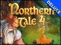 Northern Tale 4 Deluxe