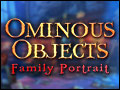Ominous Objects - Family Portrait Deluxe