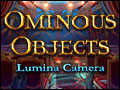 Ominous Objects - Lumina Camera Deluxe