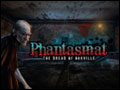 Phantasmat - The Dread of Oakville Deluxe