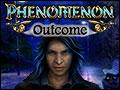 Phenomenon - Outcome Deluxe