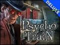 Psycho Train Deluxe