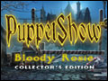 PuppetShow - Bloody Rosie Deluxe