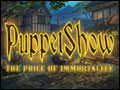 PuppetShow - The Price of Immortality Deluxe