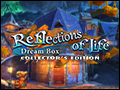 Reflections of Life - Dream Box Deluxe
