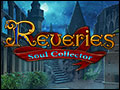 Reveries - Soul Collector Deluxe