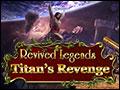 Revived Legends - Titan's Revenge Deluxe