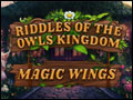 Riddles of the Owls Kingdom - Magic Wings Deluxe