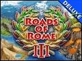 Roads of Rome 3 Deluxe