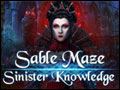 Sable Maze - Sinister Knowledge Deluxe