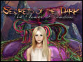 Secrets of the Dark - The Flower of Shadow Deluxe