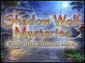Shadow Wolf Mysteries - Under the Crimson Moon Deluxe