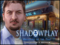 Shadowplay - Whispers of the Past Deluxe