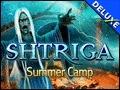 Shtriga - Summer Camp
