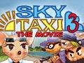 Sky Taxi 3 - The Movie