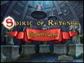 Spirit of Revenge - Elizabeth's Secret Deluxe