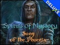Spirits of Mystery - Song of the Phoenix Deluxe